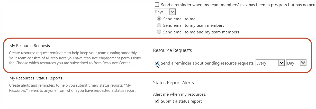 Figure 6: Send reminder e-mails about Resource Requests